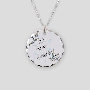 La Vita e Bella - Life is Bea Necklace Circle Char