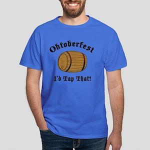 Oktoberfest I'd Tap That Dark T-Shirt