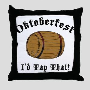 Oktoberfest I'd Tap That Throw Pillow