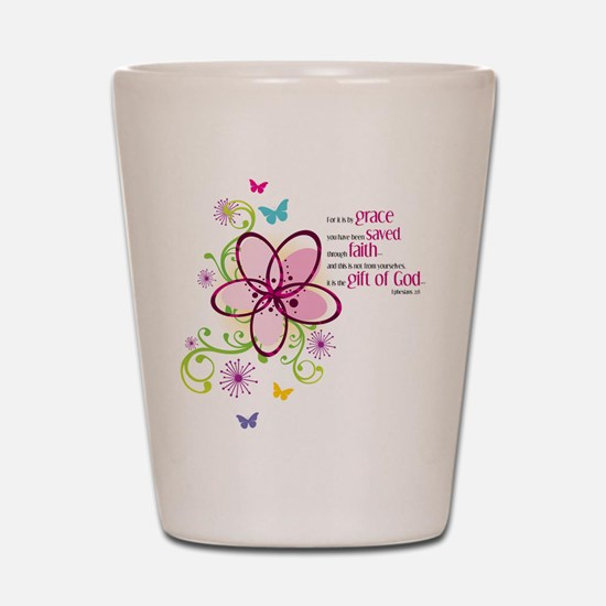 For it is by Grace you have been Saved Shot Glass