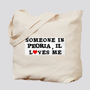 Someone in Peoria Tote Bag