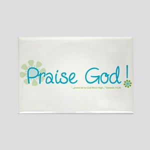 Praise God Rectangle Magnet