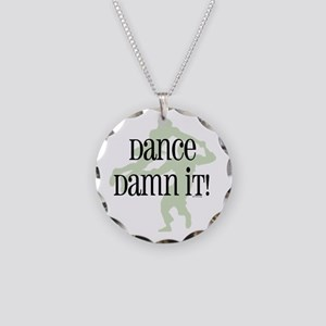 Dance Damn It! Necklace Circle Charm