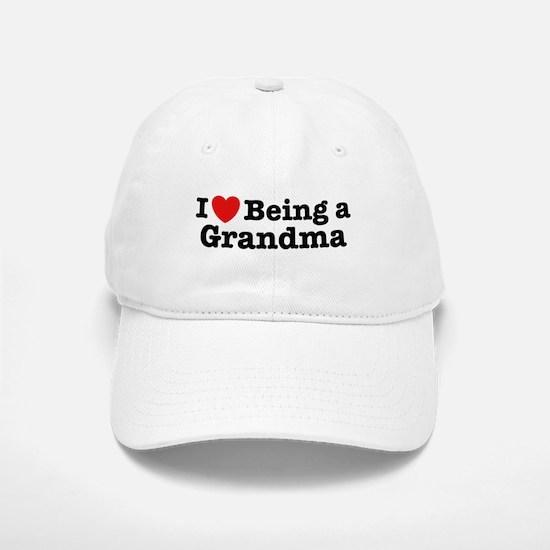 I Love Being a Grandma Baseball Baseball Cap