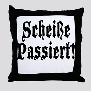 German Scheiße Passiert! Shit Happens Throw Pillow