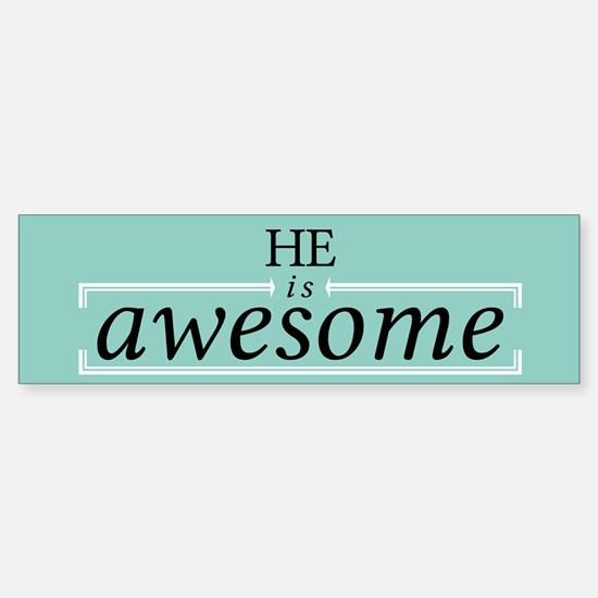 Is Awesome2_bumpersticker Bumper Bumper Bumper Sticker