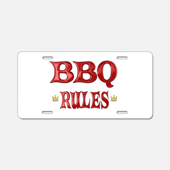 BBQ Rules Aluminum License Plate