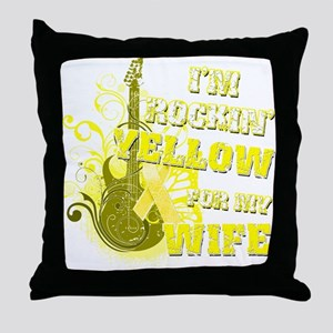 I'm Rockin' Yellow for my Wif Throw Pillow