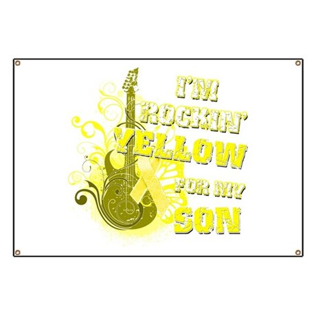 I'm Rockin' Yellow for my Son Banner
