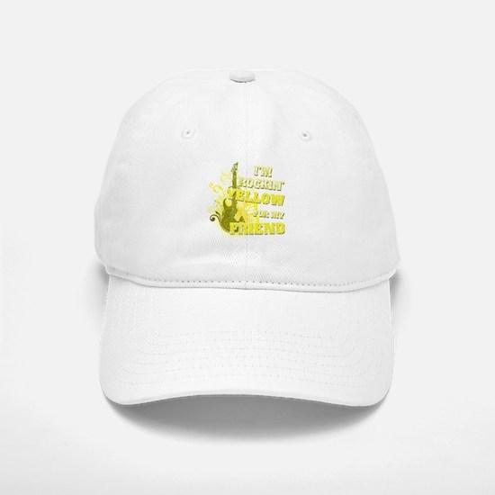 I'm Rockin' Yellow for my Fri Baseball Baseball Cap