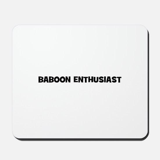 Baboon Enthusiast Mousepad