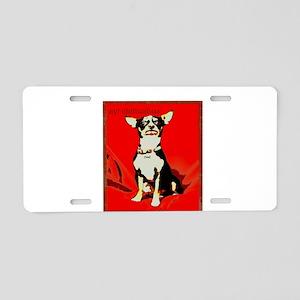 Aye Chihuahua! Aluminum License Plate