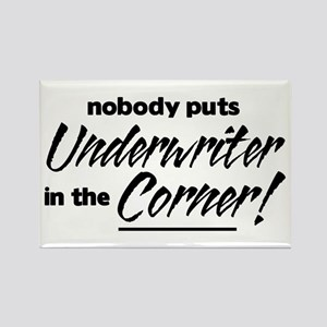 Underwriter Nobody Corner Rectangle Magnet