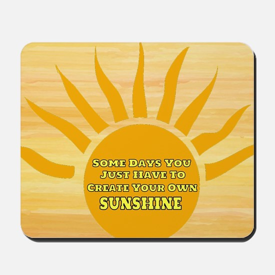 Create Your Own Sunshine Mousepad