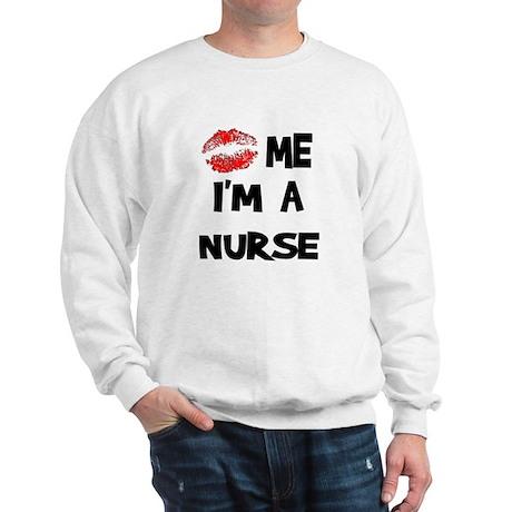 Kiss Me I'm A Nurse Sweatshirt