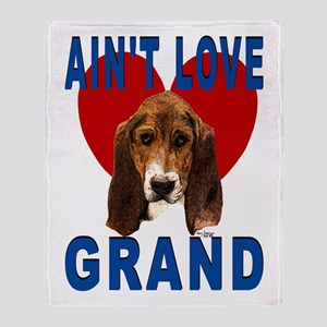 Ain't Love ...Basset Throw Blanket