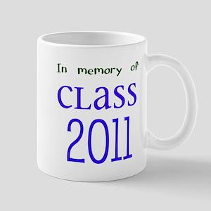 In Memory of Class 2011 Mug