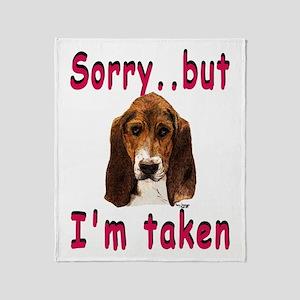 Sorry..But I'm Taken Throw Blanket