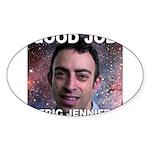 Eric Jennifer/Good Job Sticker