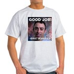 Eric Jennifer/Good Job T-Shirt