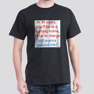 Still Wanna Ground Me Black T-Shirt