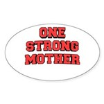 One Strong Mother Sticker (Oval)