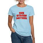 One Strong Mother Women's Light T-Shirt