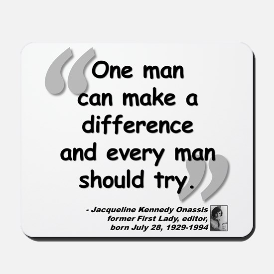 Jackie Difference Quote Mousepad