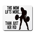 One kid Mom Mousepad