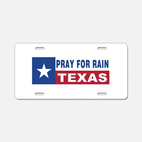 Texas - Pray for Rain Aluminum License Plate