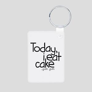 Today I Eat Cake Aluminum Photo Keychain