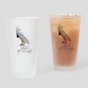 I love my cockatoo Drinking Glass