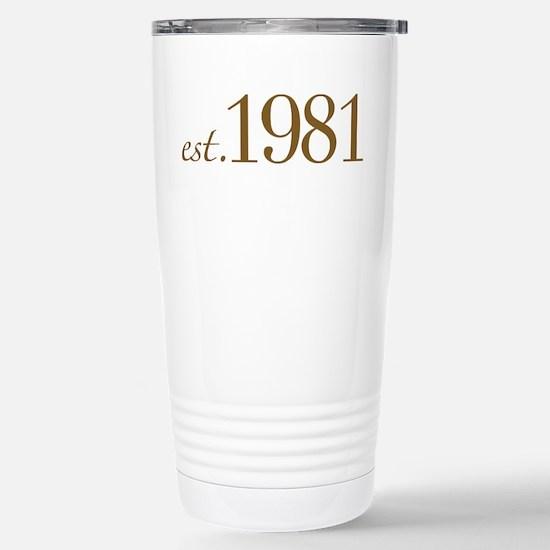 Est 1981 (Birth Year) Stainless Steel Travel Mug