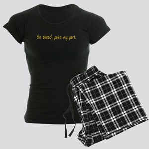 Go ahead, poke my port. Women's Dark Pajamas