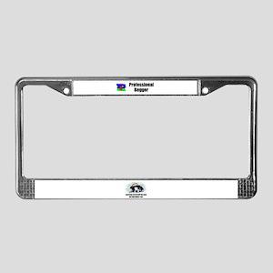 PROFESSIONAL BEGGER License Plate Frame