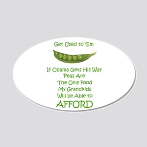 Obama Says Eat Your Peas 38.5 x 24.5 Oval Wall Pee