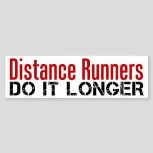 Distance Runners Do It Longer Sticker (Bumper)
