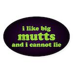 I Like Big Mutts Sticker (Oval 10 pk)