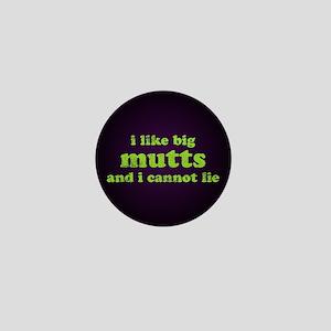 I Like Big Mutts Mini Button