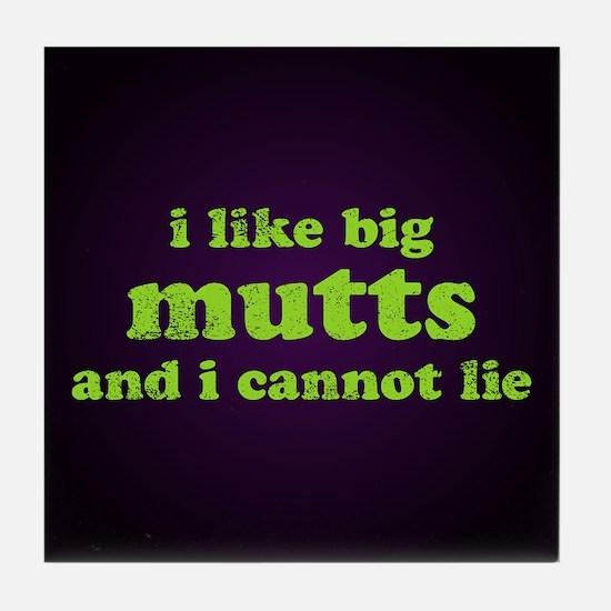 I Like Big Mutts Tile Coaster