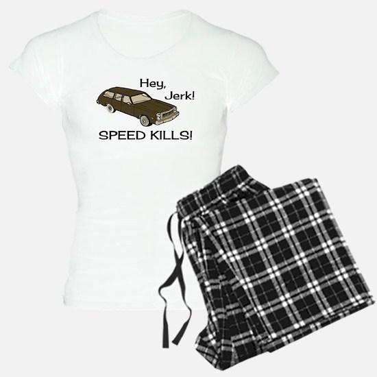 Hey Jerk Speed Kills Pajamas