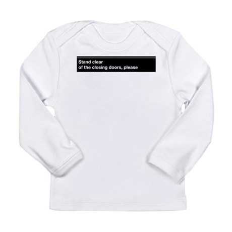 """NYC Subway """"Stand clear of th Long Sleeve Infant T"""