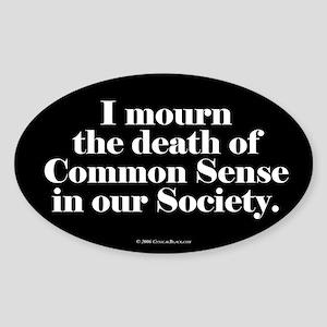 Common Sense Died Oval Sticker