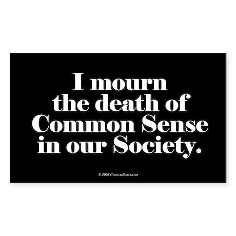 Common Sense Died Rectangle Sticker