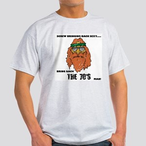 Bring Back the 70's Light T-Shirt