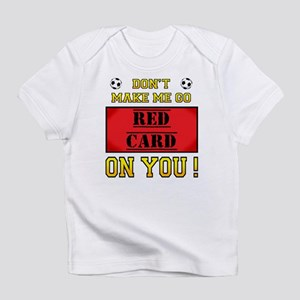 Red Card Infant T-Shirt