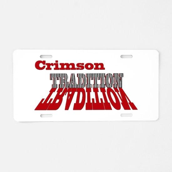 Crimson Tradition Aluminum License Plate
