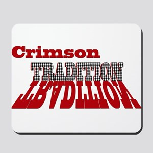 Crimson Tradition Mousepad