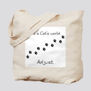 It's a cat's world Tote Bag