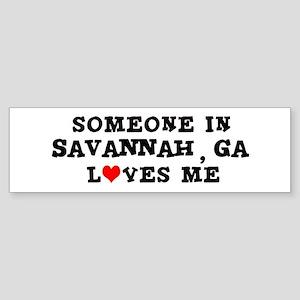 Someone in Savannah Bumper Sticker